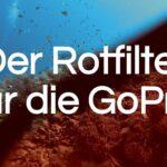 Rotfilter GoPro | Was macht ein Rotfilter Unterwasser?