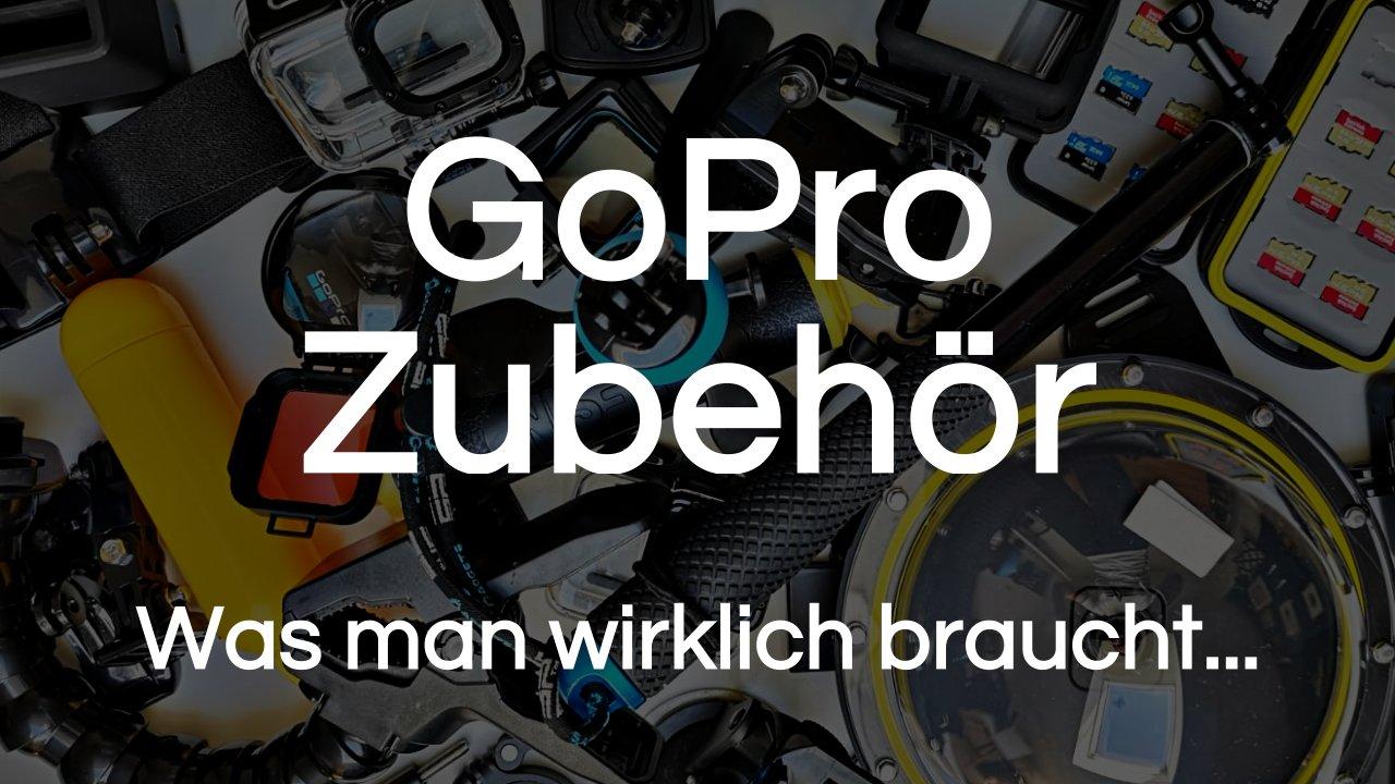 Read more about the article GoPro Zubehör | Was man braucht und kaufen sollte